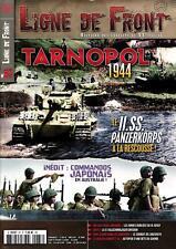 LIGNE DE FRONT N°87 - Revue neuve - TARNOPOL 1944