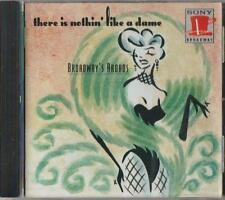 C.D.MUSIC  D716  THERE IS NOTHIN' LIKE A DAME : BROADWAY'S BROADS  CD