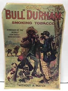 """Vintage Genuine Bull Durham Smoking Tobacco Ad Poster """"Without a Match"""" 24""""x17"""""""
