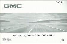 2011 GMC Acadia & Acadia Denali Owners Manual User Guide Reference Book OEM