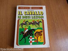 manuali IL CAVALLO IN DIECI LEZIONI  MICHEL WEBER MONDADORI 1973