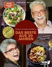 Kochen mit Martina und Moritz - Das Beste aus 30 Jahren von Martina Meuth (2018, Gebundene Ausgabe)