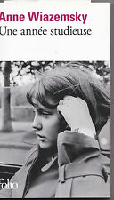 Une Annee Studieuse by Anne Wiazemsky French language paperback, 2013