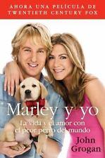 Marley y Yo: La Vida y El Amor Con El Peor Perro del Mundo (Paperback or Softbac
