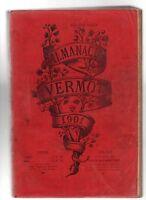 ALMANACH VERMOT 1901 - Bel état, complet 432  pages - Humour