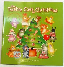 The Twelve Cats of Christmas Kevin Whitlark pb 2014 scholastic fun book to read