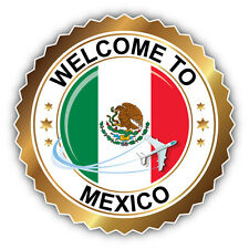 Mexico Golden Welcome Label Car Bumper Sticker Decal 5'' x 5''