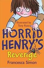 Horrid Henry's Revenge: Book 8 by Francesca Simon (Paperback, 2001)