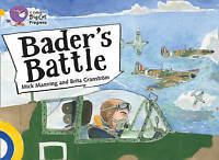 Bader's Battle. Band 09 Gold/Band 17 Diamond by Granstrom, Brita|Manning, Mick (