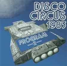 Disco Circus 1983 • Program 2 Giorgio Moroder Medley New Import 24 Bit CD
