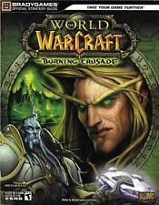 WORLD OF WARCRAFT BURNING CRUSADE ~ BRADYGAMES OFFICIAL STRATEGY GUIDE 1st PRINT