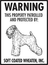 Warning! Soft Coated Wheaten Terrier - Property Protected Aluminum Dog Sign