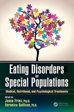 Eating Disorders in Special Populations: Medical, Nutritional, and...