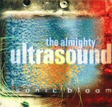 THE ALMIGHTY ULTRASOUND ~ Sonic Bloom ~ CD Album ~ Like NEW!
