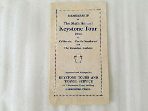 VINTAGE MEMBERSHIP OF 6TH ANNUAL KEYSTONE TOUR 1930 TO CALIFORNIA, NORTHWEST