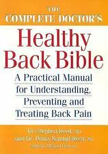 The Complete Doctor's Healthy Back Bible: A Practical Manual for Understanding,
