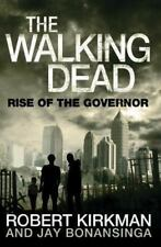 NEW - The Walking Dead: Rise of the Governor. Robert Kirkman, Jay Bonansinga
