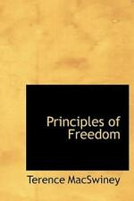 Principles Of Freedom: By Terence MacSwiney