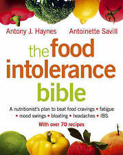 The Food Intolerance Bible: A nutritionist's plan to beat food cravings,...