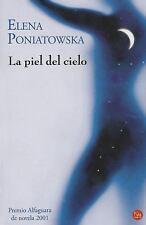 La piel del cielo Narrativa Punto de Lectura Spanish Edition
