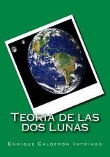 Teoria de Las Dos Lunas by Enrique Calderón (2014, Paperback, Large Type)