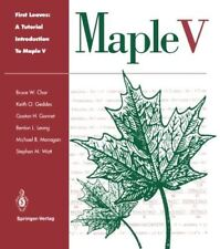 First Leaves: A Tutorial Introduction to Maple V [Paperback] [Jul 16, 1993] Char