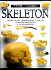 Skeleton~Human & Animal In Fascinating Close-Up~Science-Anatomy~ Eyewitness Book