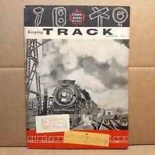 1959 Canadian National Railways Keeping Track Company Magazine Canada Railroad
