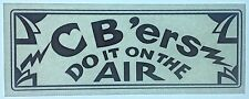 Original Cb'ers Do It On The Air Iron On Transfer Black Letters