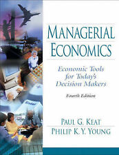 Managerial Economics: Economic Tools for Today's Decision Makers by Philip K. Y.