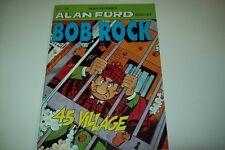 ALAN FORD SPIN OFF BOB ROCK-N. 2-MAX BUNKER-45 VILLAGE-MARZO 1996-ANNO I-M.B.P.