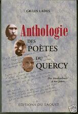 ANTHOLOGIE DES POETES DU QUERCY + Gilles LADES + Des troubadours à nos jours