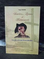 Cézanne. SOURIRES...LARMES ET RICANEMENTS. SOUS LE SOLEIL DU GRAND MORGON. conte