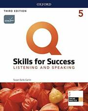 Q: Skills for Success: Level 5: Listening and Speaking Student Book W/H iQ Onlin