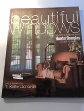 Beautiful Windows: Stylish Solutions for Your Home from Hunter Douglas, PB