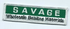 Savage wholesale building materials advertising patch 3/4 X 4-5/8 #1633