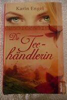 """Gebundenes Buch von Karin Engel """"Die Teehändlerin"""""""