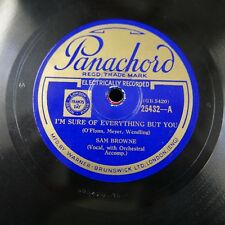 78rpm SAM BROWNE i`m sure of everything but you / just a little home for the old