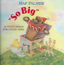 HAP PALMER - SO BIG: ACTIVITY SONGS FOR LITTLE ONES NEW CD