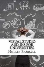 Visual Studio Add-Ins for Universities by Hollie Randall (2016, Paperback)