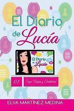 Amigas y Treintañeras: El Diario de Lucía by Elva Martínez Medina (2016,...