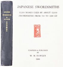 Japanese Sword Reference Book Japanese Swordsmiths W. M. Hawley 1966 Katana
