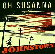 Johnstown by Oh Susanna (CD, Jan-2000, Square Dog)