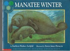 Manatee Winter- Kathleen Zoehfeld- 1994- Scholastic Pb- illustrated