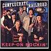 Keep On Rockin - Confederate Rai - CD New Sealed