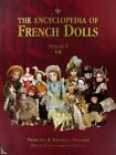The Encyclopedia of French Dolls  2 Vol. , F.D. Theimer
