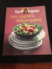 Les copains débarquent de Cyril Lignac | Livre | d'occasion