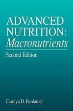 Advanced Nutrition: Macronutrients, Second Edition (MODERN NUTRITION), Berdanier