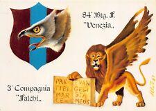 """C6476) 84 BATTAGLIONE FANTERIA VENEZIA, 3 COMPAGNIA """"FALCHI""""."""