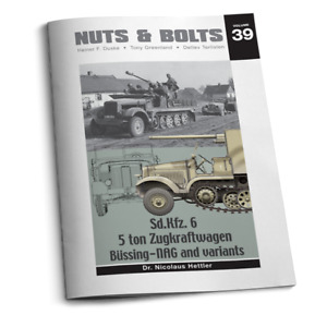 Nuts & Bolts Vol.39   Sd.Kfz. 6 5 ton Zugkraftwagen Bussing-NAG and variants